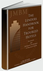 The Lenders Handbook for Troubled Hotels